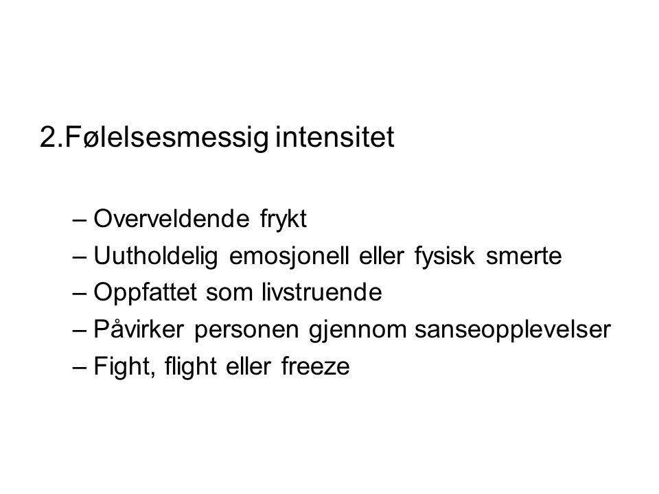 2.Følelsesmessig intensitet