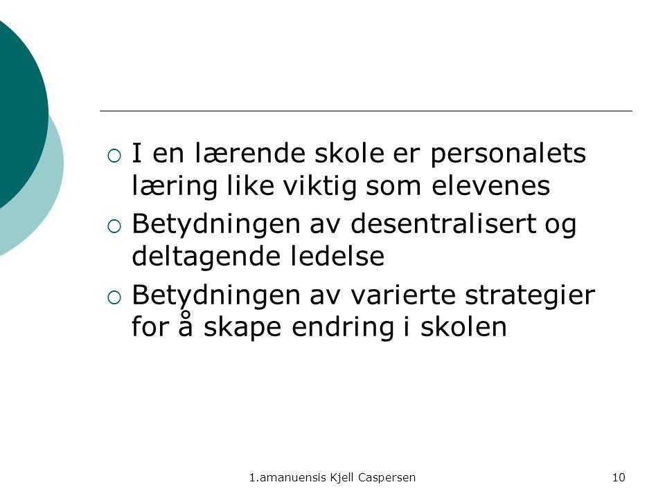 1.amanuensis Kjell Caspersen