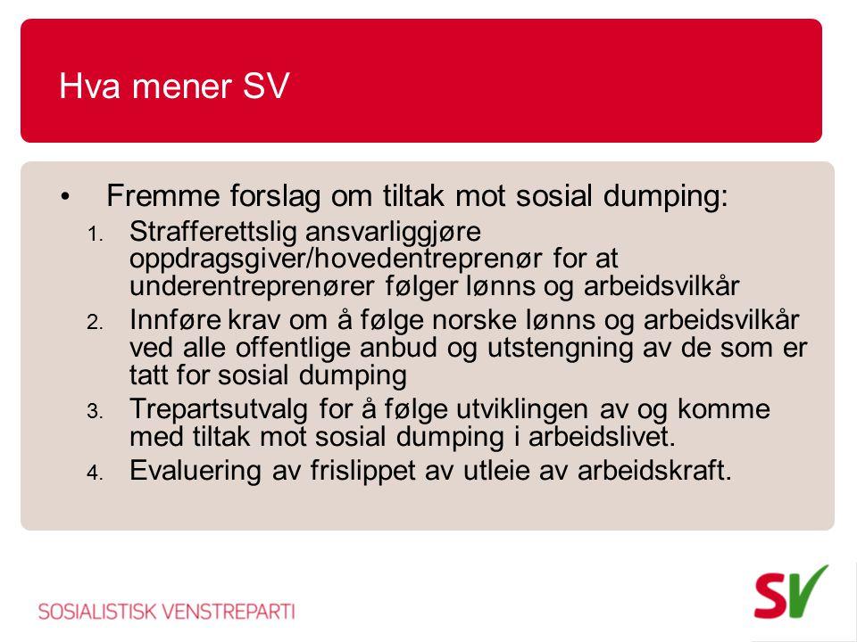 Hva mener SV Fremme forslag om tiltak mot sosial dumping: