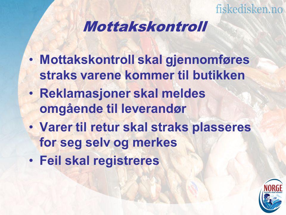 Mottakskontroll Mottakskontroll skal gjennomføres straks varene kommer til butikken. Reklamasjoner skal meldes omgående til leverandør.