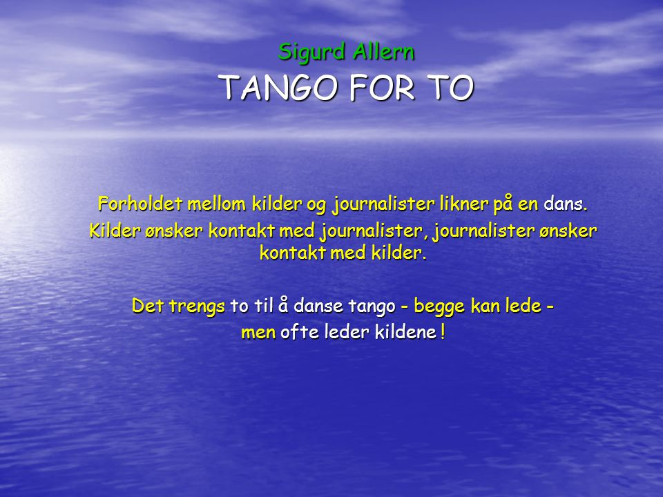 Sigurd Allern TANGO FOR TO