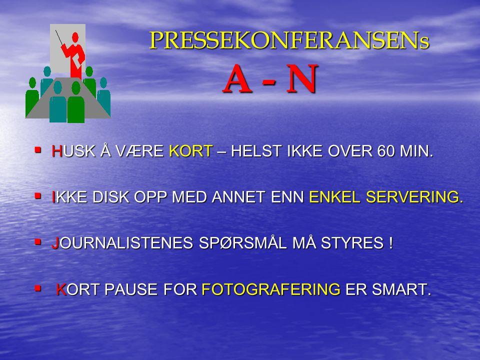 PRESSEKONFERANSENs A - N