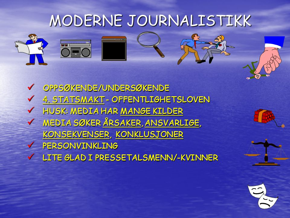 MODERNE JOURNALISTIKK