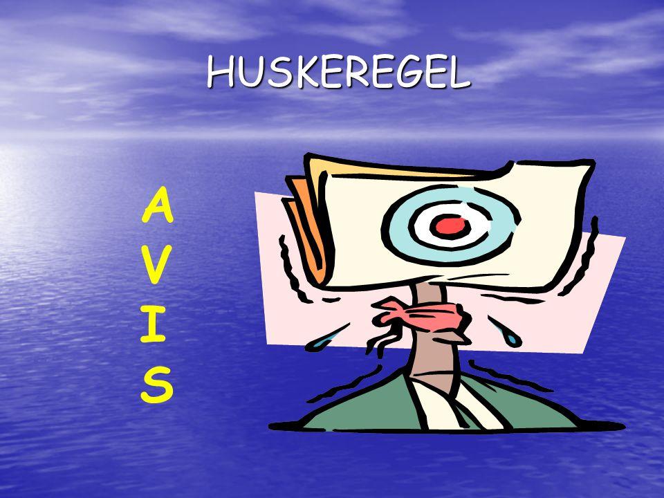 HUSKEREGEL A V I S