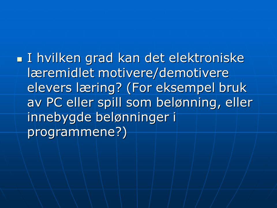 I hvilken grad kan det elektroniske læremidlet motivere/demotivere elevers læring.