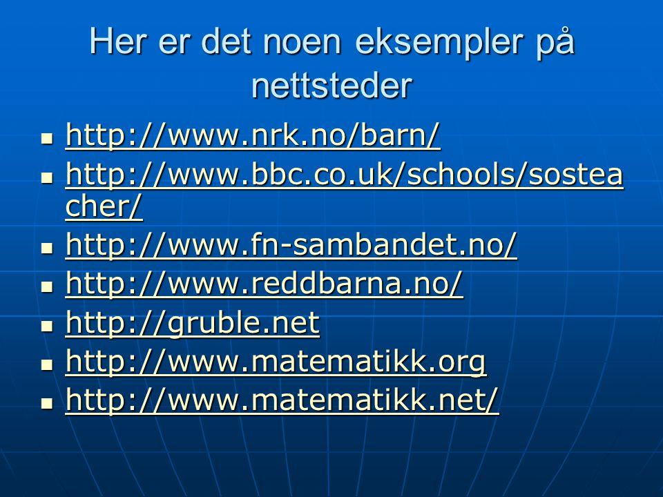 Her er det noen eksempler på nettsteder