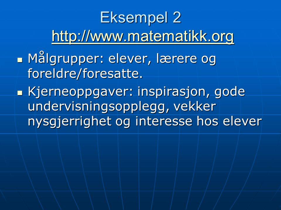 Eksempel 2 http://www.matematikk.org