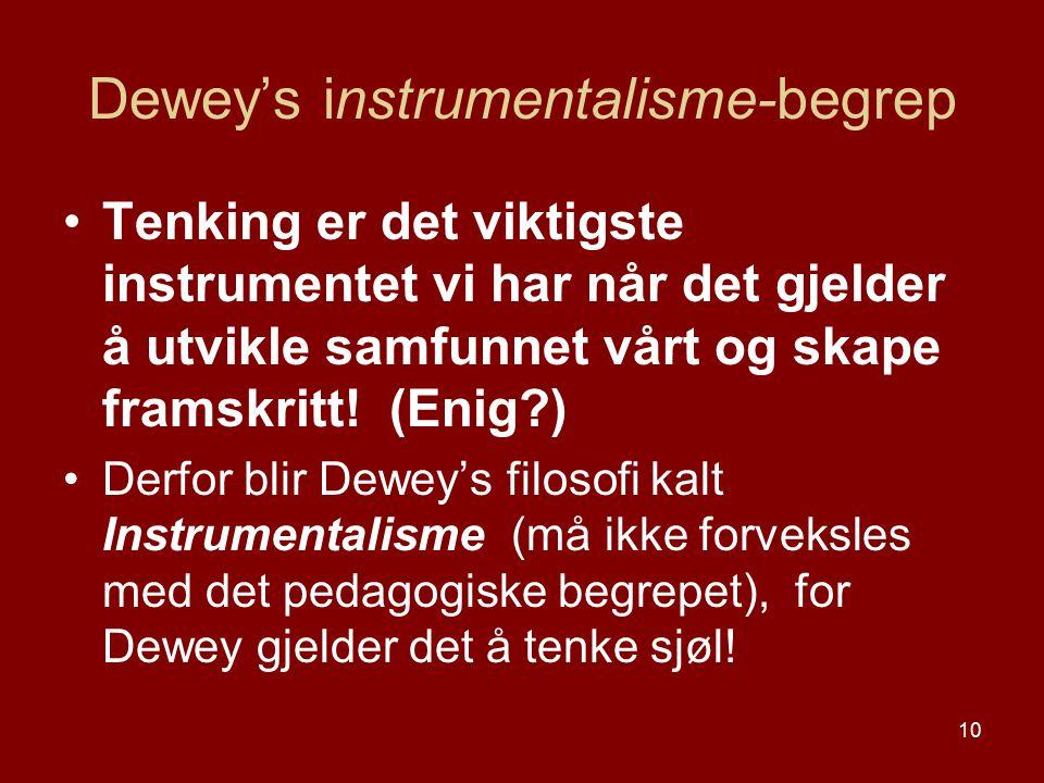 Dewey's instrumentalisme-begrep