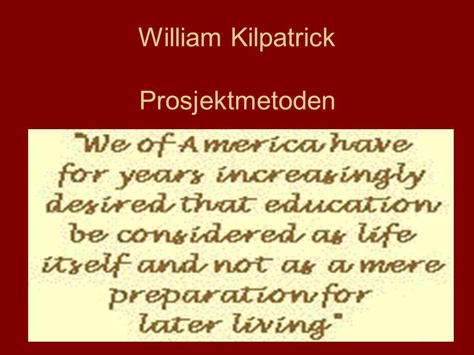 William Kilpatrick Prosjektmetoden