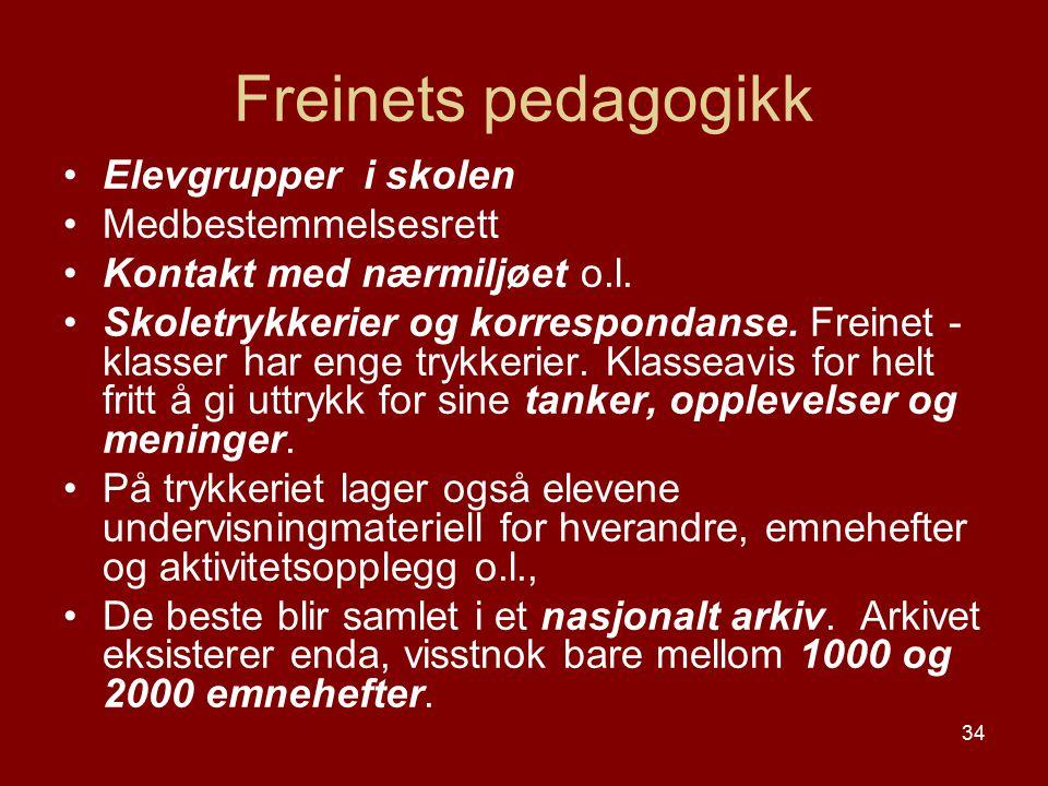 Freinets pedagogikk Elevgrupper i skolen Medbestemmelsesrett