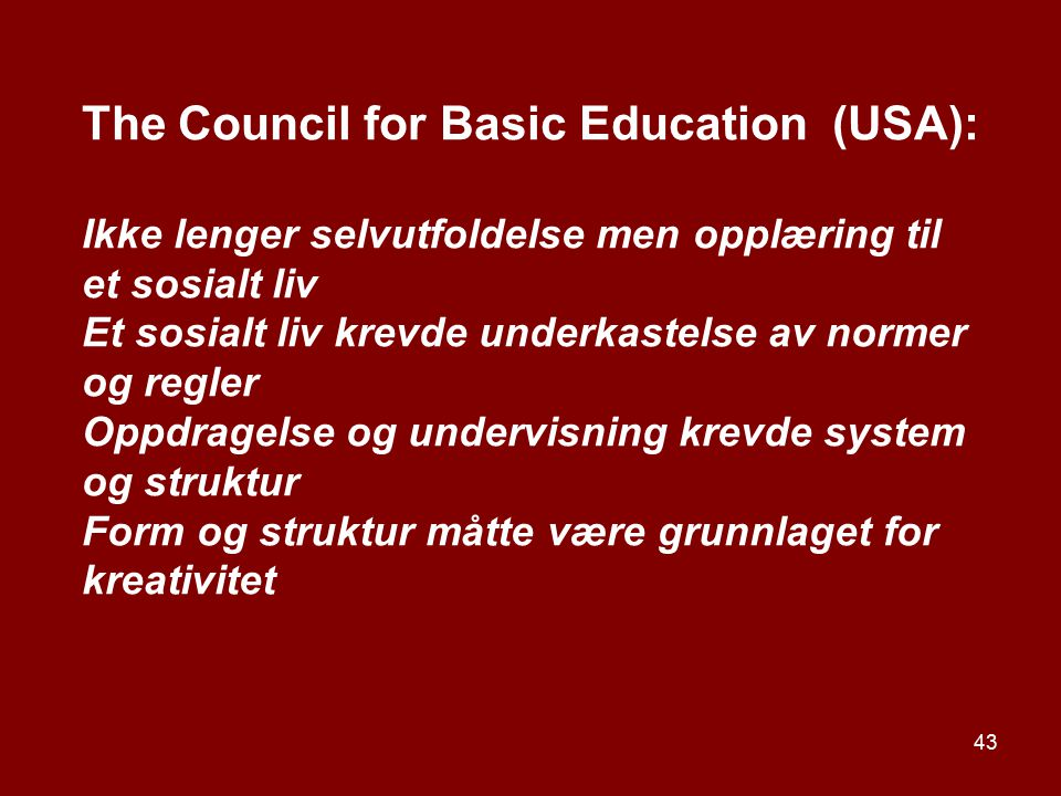 The Council for Basic Education (USA):