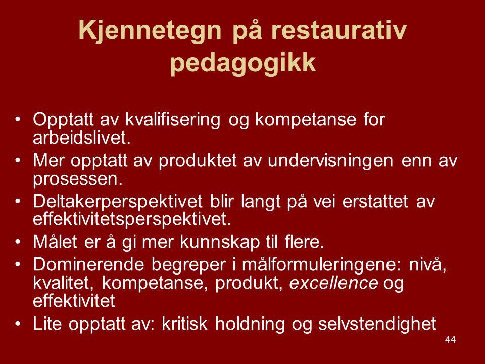 Kjennetegn på restaurativ pedagogikk