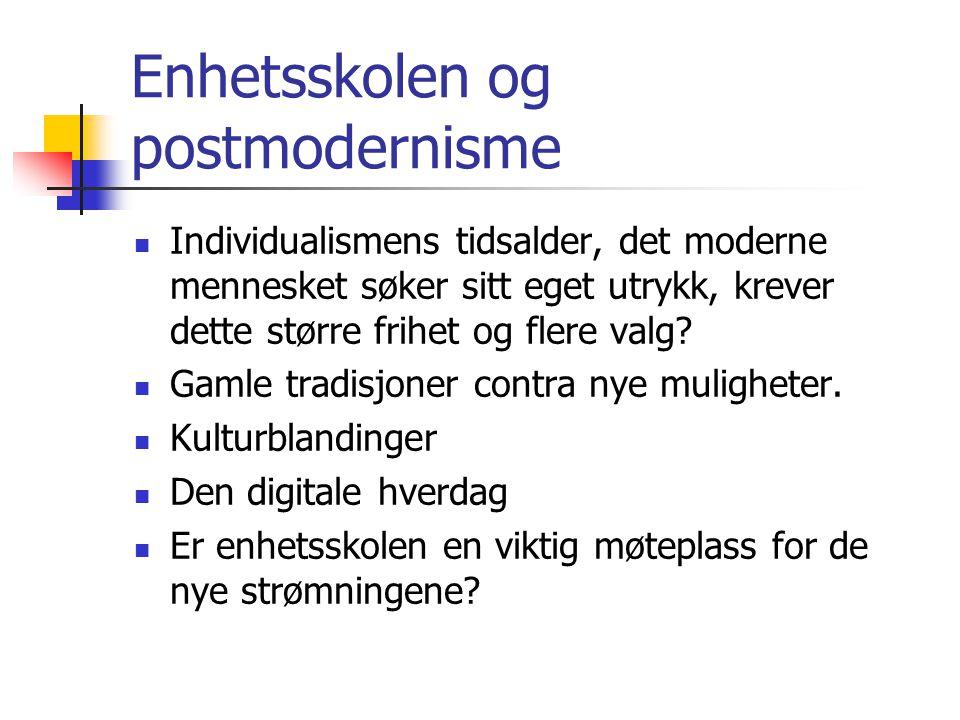 Enhetsskolen og postmodernisme