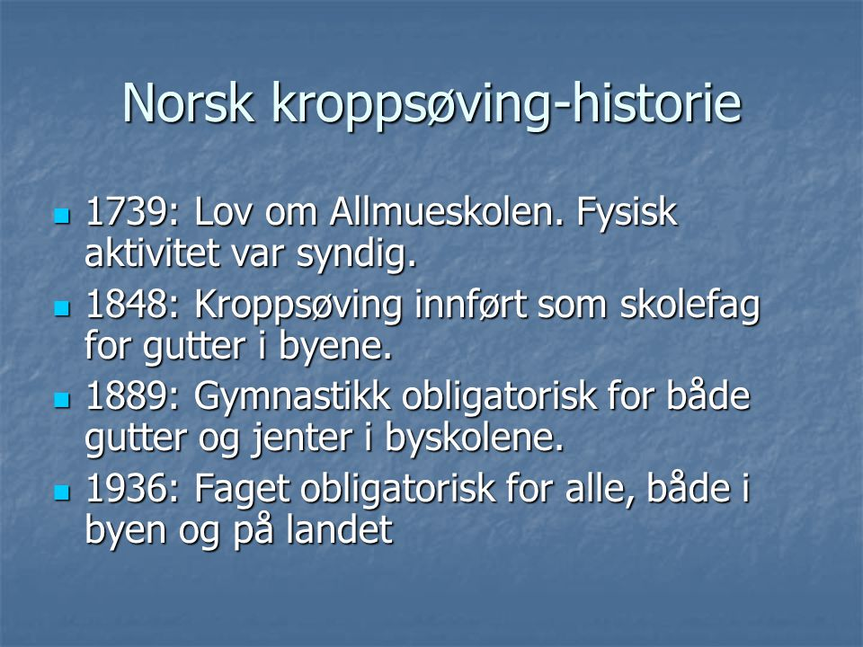 Norsk kroppsøving-historie