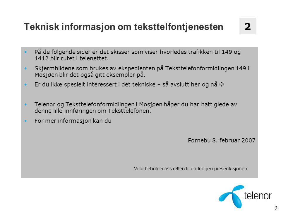 Teknisk informasjon om teksttelfontjenesten