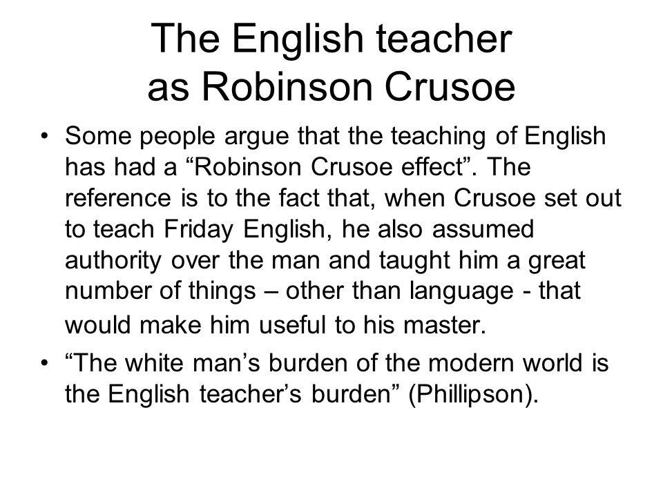 The English teacher as Robinson Crusoe