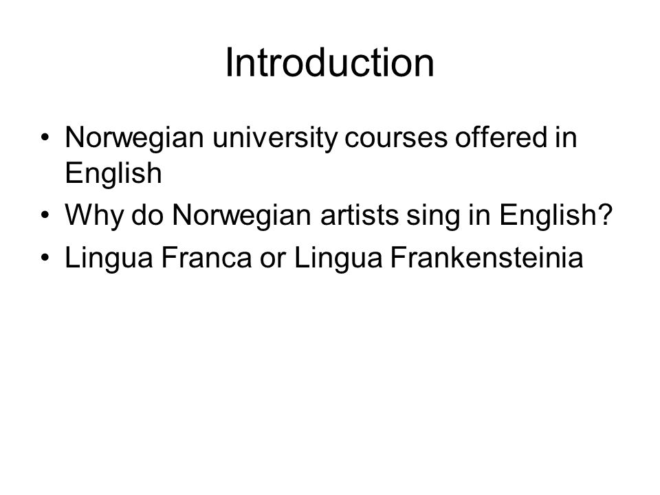 Introduction Norwegian university courses offered in English