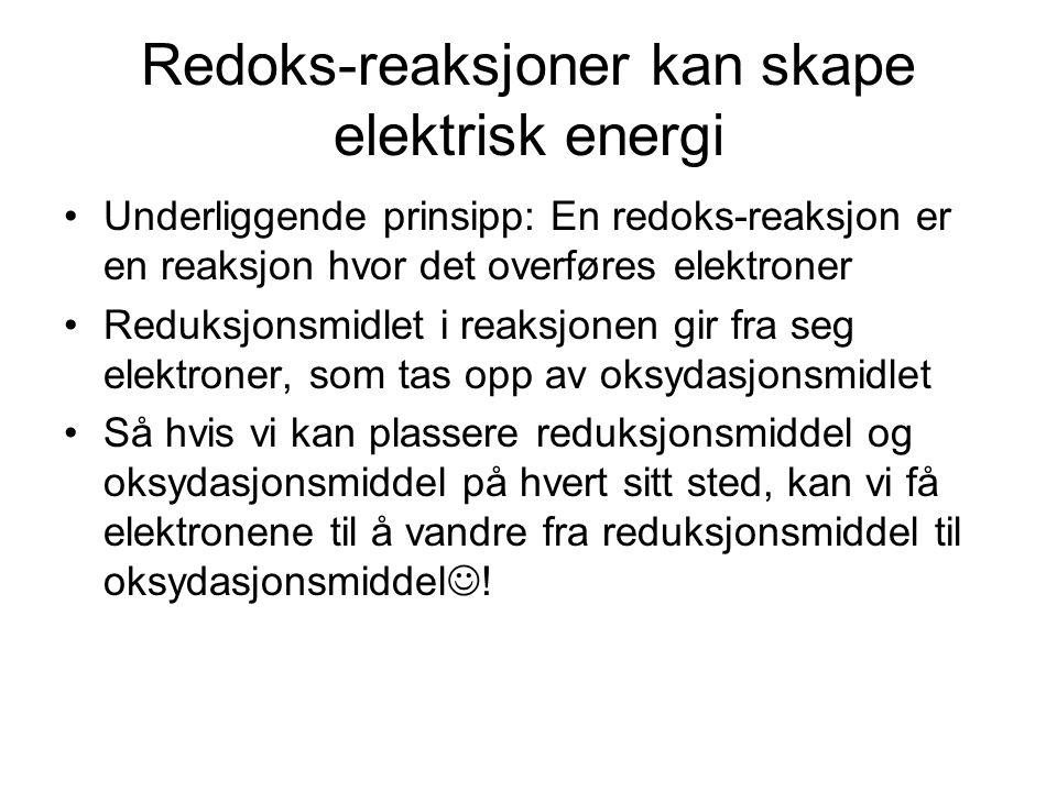 Redoks-reaksjoner kan skape elektrisk energi