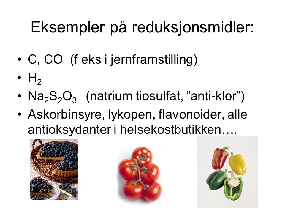 Eksempler på reduksjonsmidler: