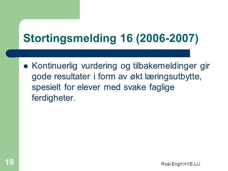 Stortingsmelding 16 (2006-2007)