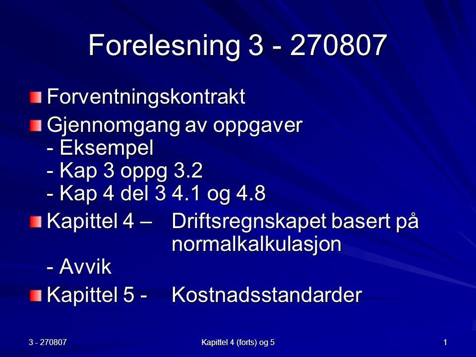 Forelesning 3 - 270807 Forventningskontrakt