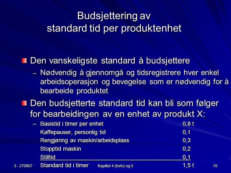 Budsjettering av standard tid per produktenhet