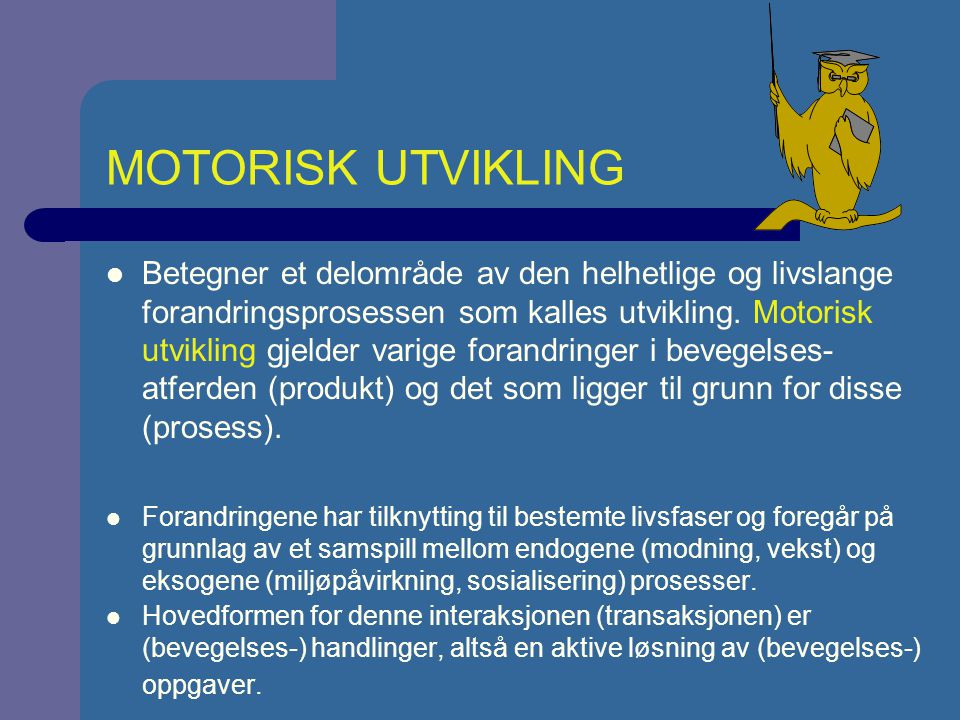 MOTORISK UTVIKLING