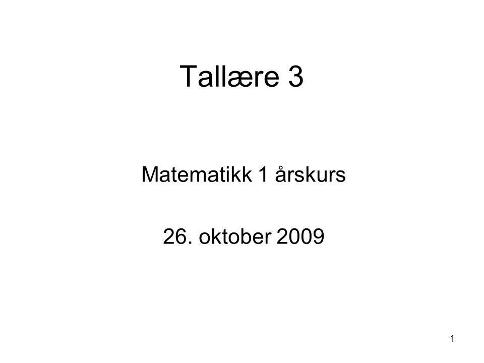 Matematikk 1 årskurs 26. oktober 2009