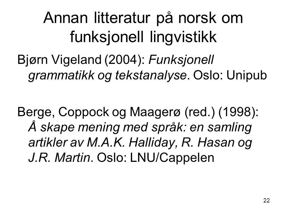 Annan litteratur på norsk om funksjonell lingvistikk