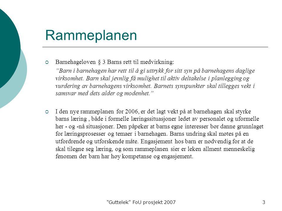 Rammeplanen Barnehageloven § 3 Barns rett til medvirkning: