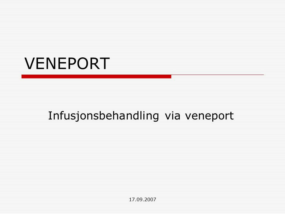 Infusjonsbehandling via veneport