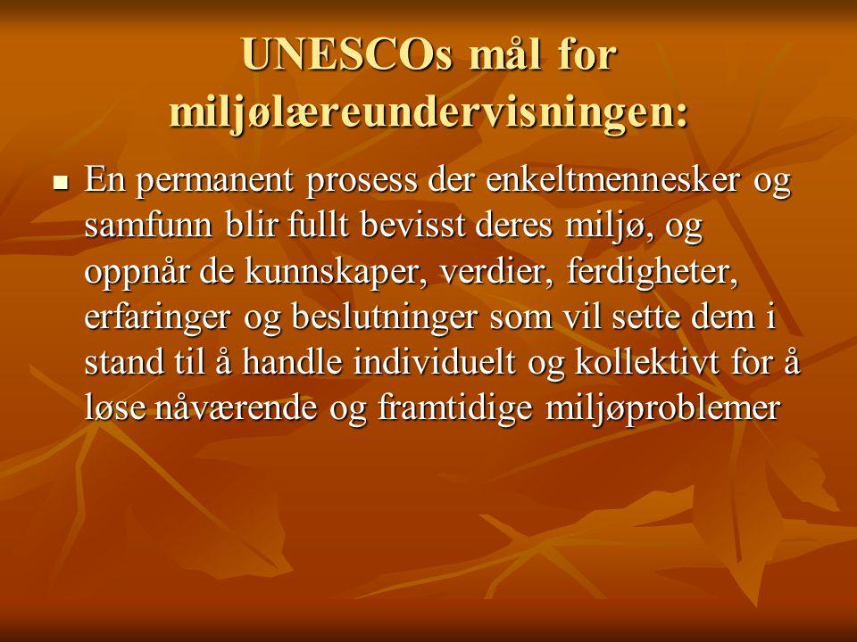 UNESCOs mål for miljølæreundervisningen: