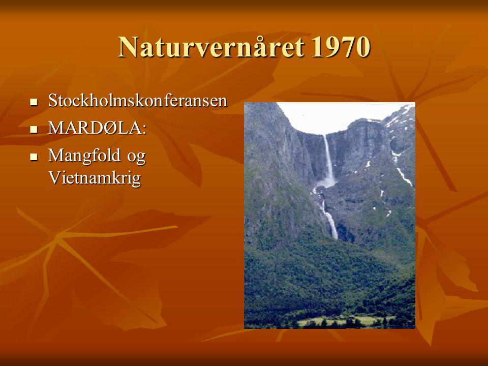 Naturvernåret 1970 Stockholmskonferansen MARDØLA: