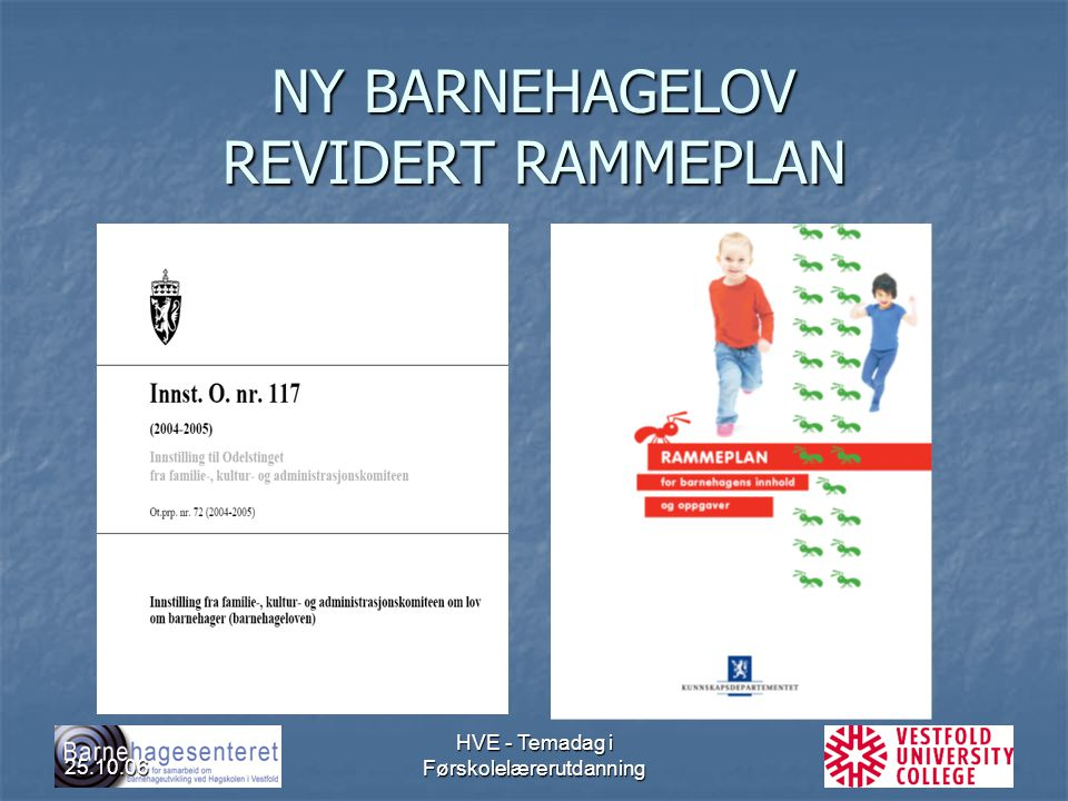 NY BARNEHAGELOV REVIDERT RAMMEPLAN