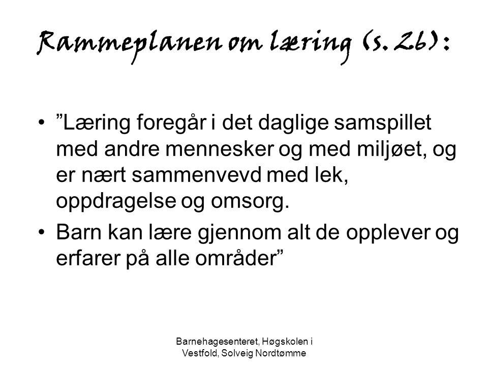 Rammeplanen om læring (s. 26):