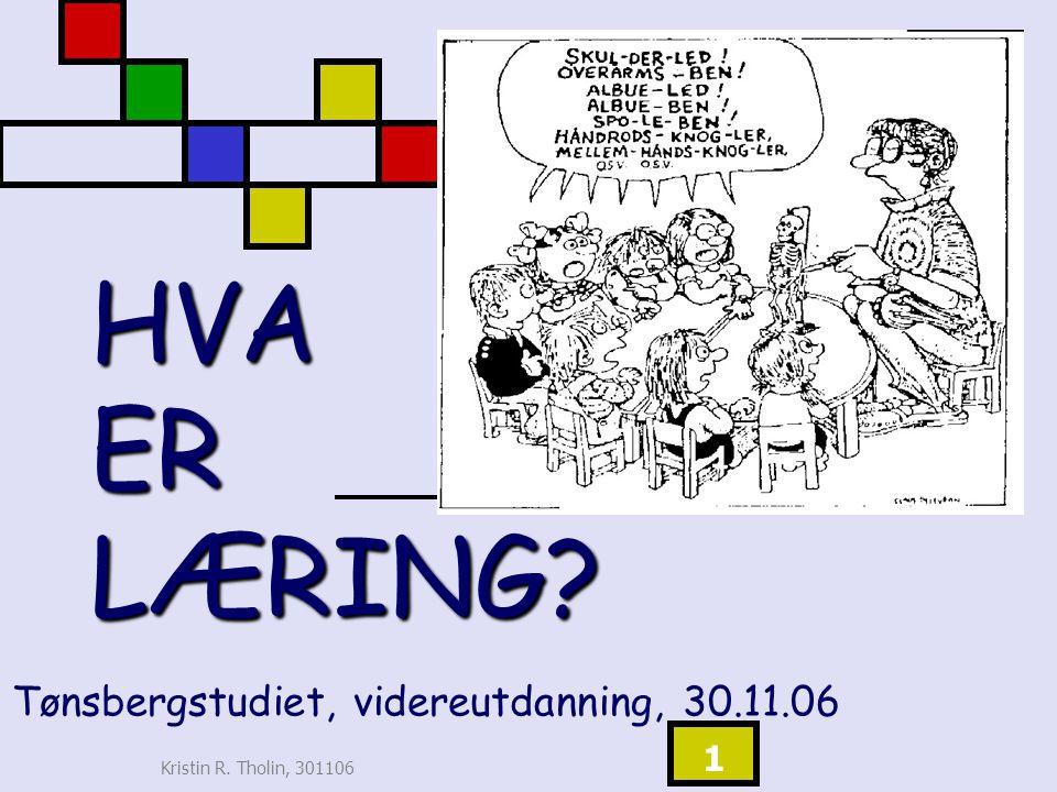 læring Tønsbergstudiet, videreutdanning, 30.11.06