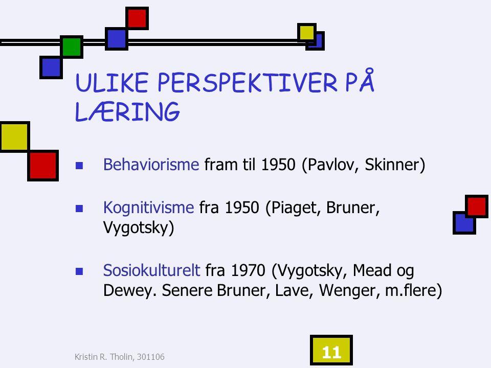 ULIKE PERSPEKTIVER PÅ LÆRING
