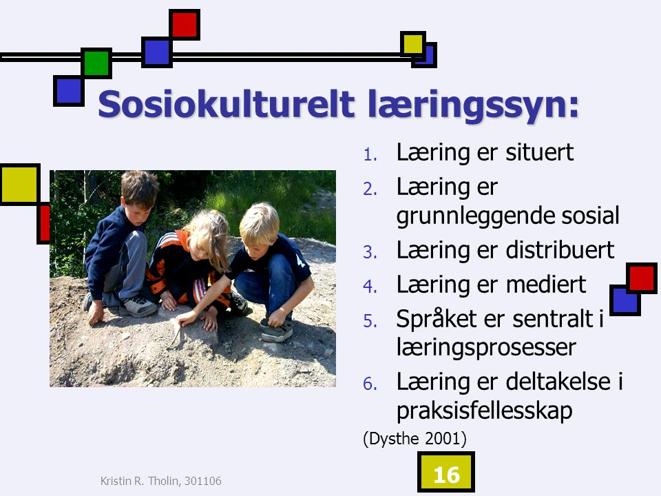 Sosiokulturelt læringssyn: