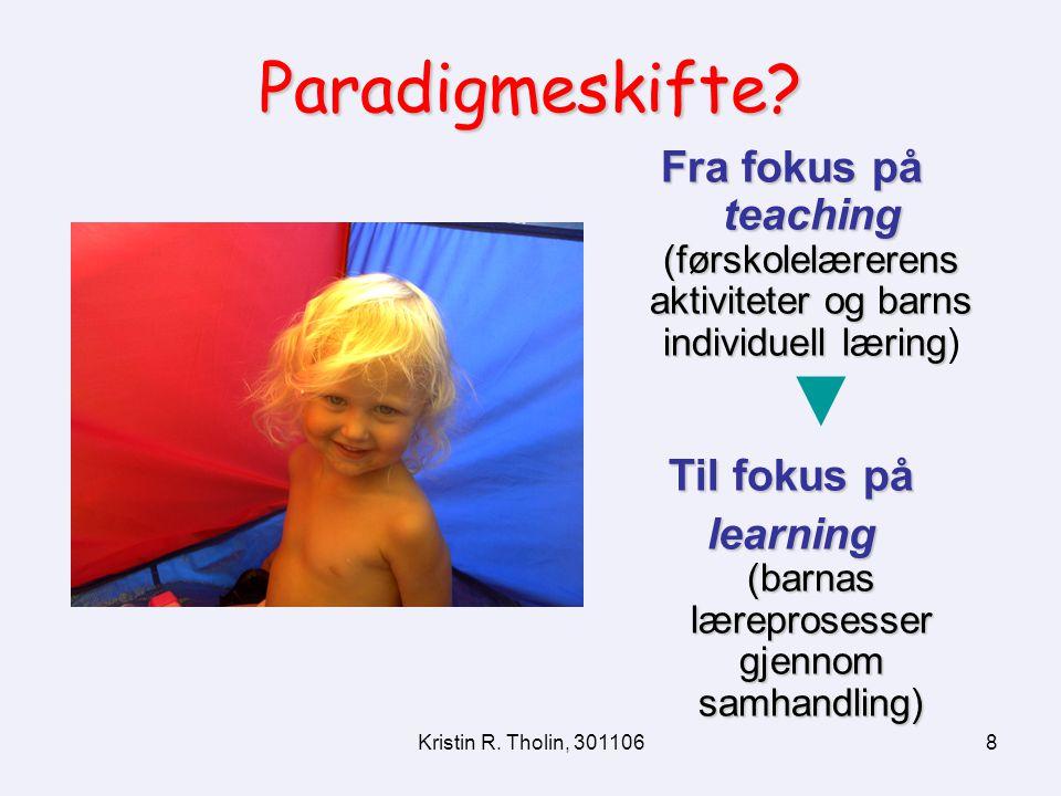 learning (barnas læreprosesser gjennom samhandling)