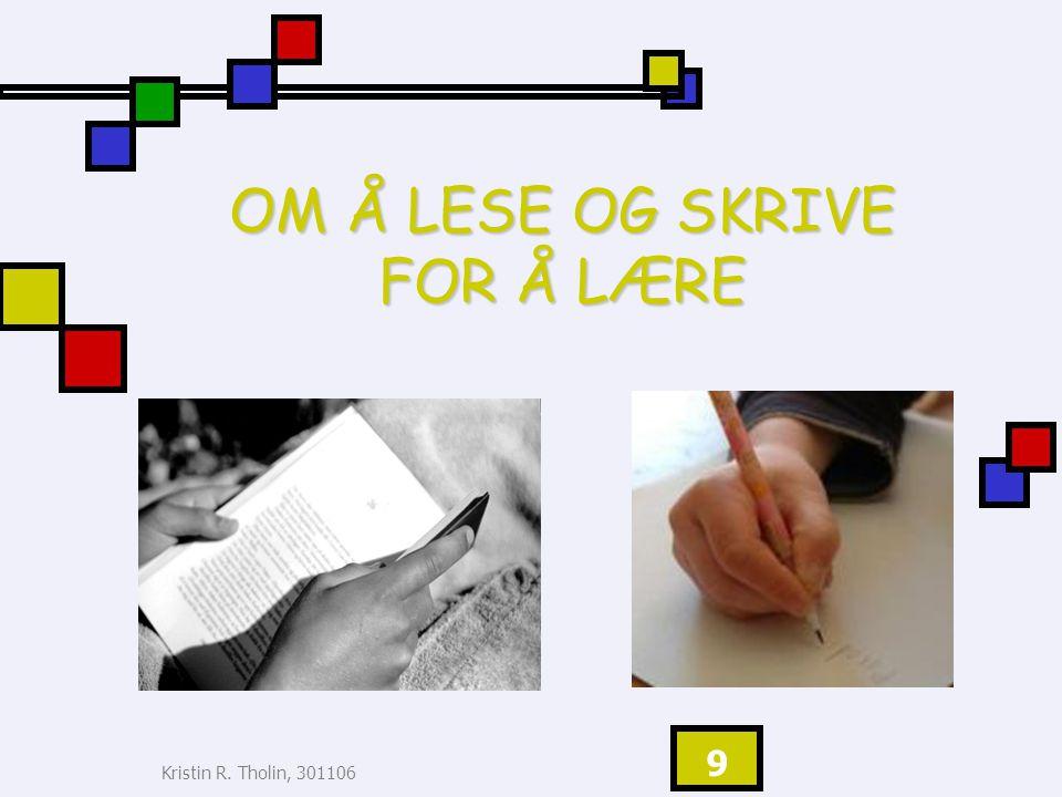 OM Å LESE OG SKRIVE FOR Å LÆRE
