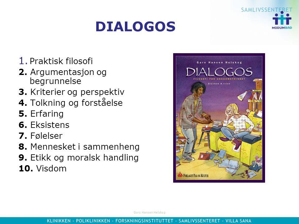 DIALOGOS Praktisk filosofi 2. Argumentasjon og begrunnelse