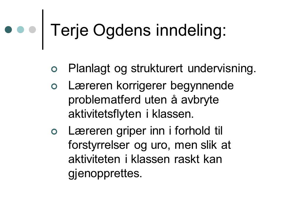 Terje Ogdens inndeling: