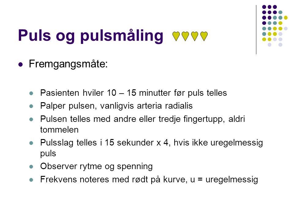 Puls og pulsmåling Fremgangsmåte: