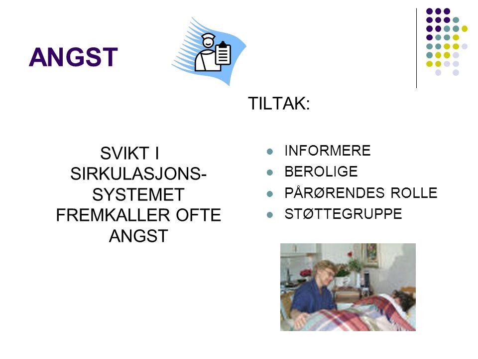 SVIKT I SIRKULASJONS-SYSTEMET FREMKALLER OFTE ANGST