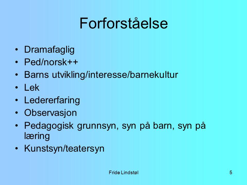 Forforståelse Dramafaglig Ped/norsk++