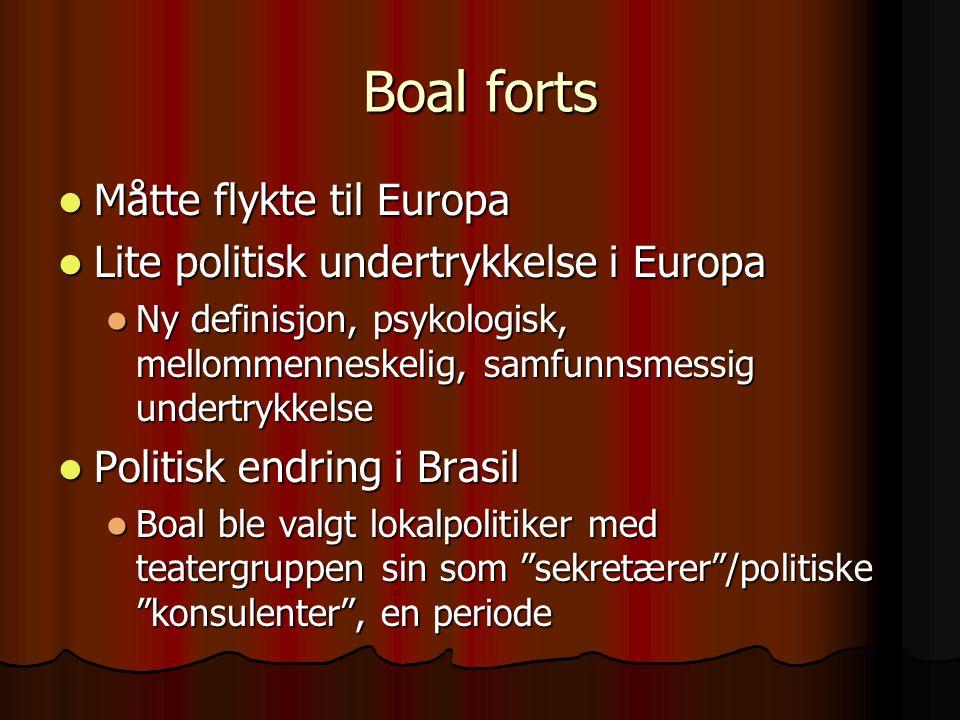 Boal forts Måtte flykte til Europa