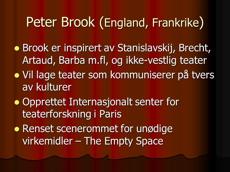 Peter Brook (England, Frankrike)