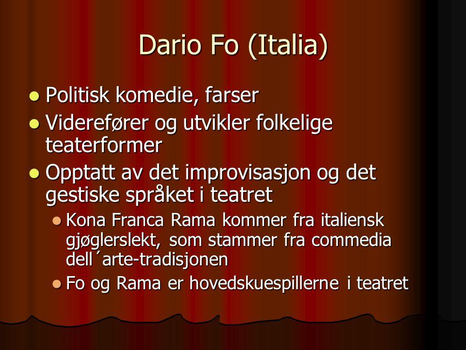 Dario Fo (Italia) Politisk komedie, farser