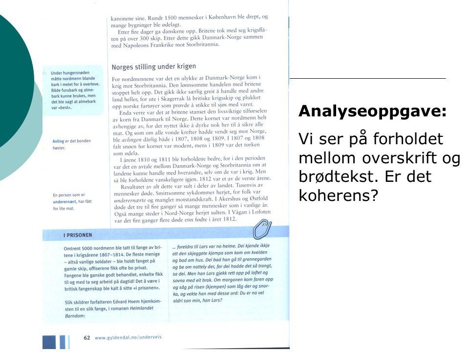 Analyseoppgave: Vi ser på forholdet mellom overskrift og brødtekst. Er det koherens