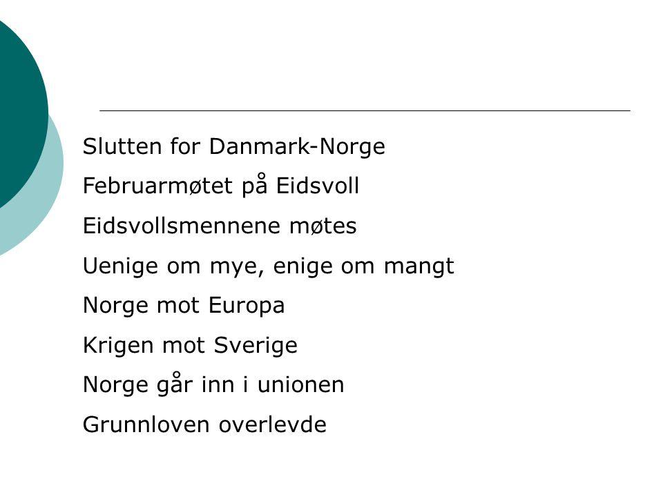 Slutten for Danmark-Norge